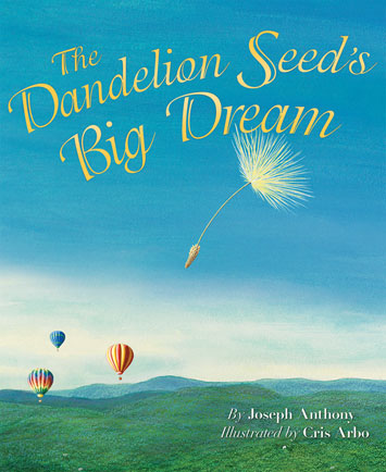 Dandelion Seeds Big Dream